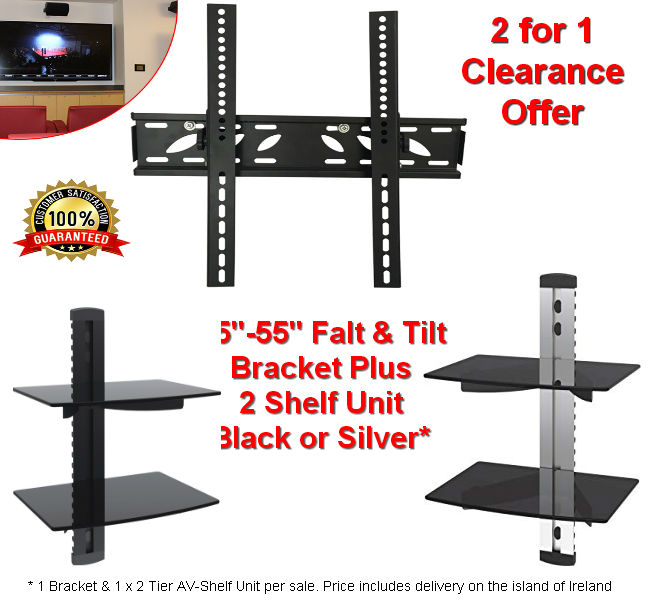 Flat & Tilt TV Bracket & 2 Tier AV Shelf